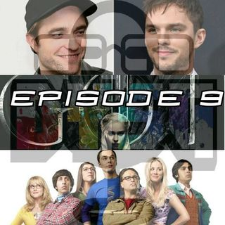 Episode 9 (Matt Reeves' Batman Shortlist, GoT, Big Bang Theory, Grumpy Cat)