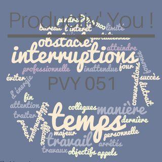 PVY051 EVITER LES INTERRUPTIONS