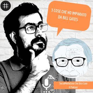 3 cose che ho imparato da Bill Gates