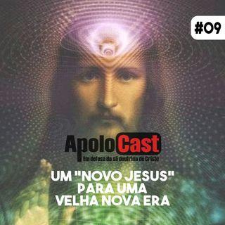 """Apolocast #9 Um """"novo Cristo"""" para uma velha nova era"""