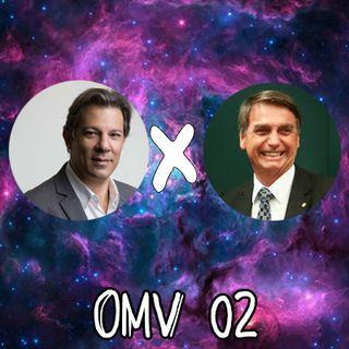 OMV #02 - Desabafo da Treta Política