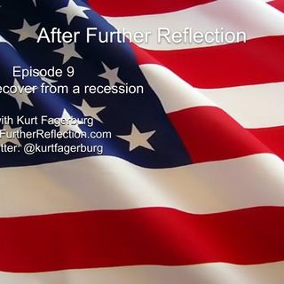 Episode 9: How to recover from a recession