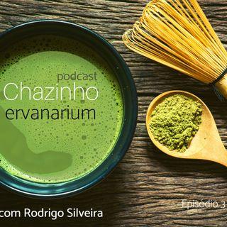 Chazinho - Episódio 3 - Farmácia Natural em Casa