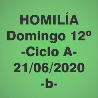 Homilía - Domingo 12 - 21 jun 2020 -2