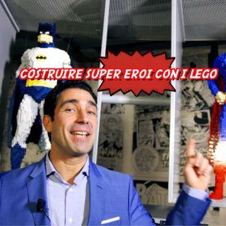 Costruire Super Eroi con i Mattoncini Lego - L'Arte di Nathan Sawaya