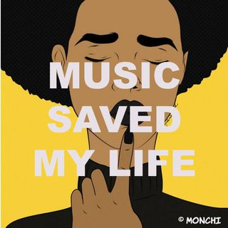 MUSIC SAVED MY LIFE _ EP. 1