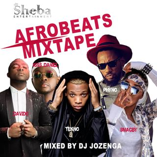 WELCOME TO JULY 2017, The Afrobeats Mixtape by DJ JOZENGA