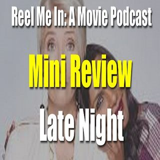 Mini Review: Late Night