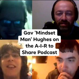 The A-I-R Team interview Gav 'Mindset Man' Hughes