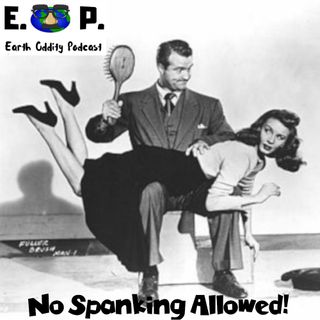 E.O.P. 39: No Spanking Allowed!