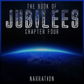 The Book of Jubilees (Chapter 4)