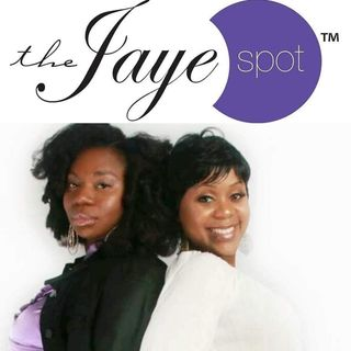 "The Jaye Spot Radio Show/""Being Their Priority"