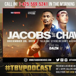 "☎️Jacobs vs Chavez In Jeopardy😱 Chavez on ""Temporary Suspension"" Jacobs-Rosado Bait-and-Switch😳"