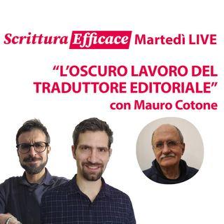 L'oscuro lavoro del traduttore, con Mauro Cotone