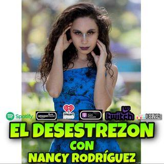 El Desestrezon con Nancy Rodríguez