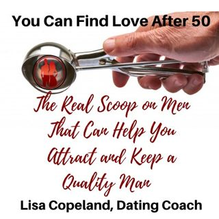 The Real Scoop on Men That Can Help You Attract and Keep a Quality Man
