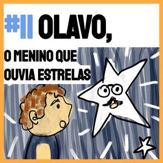 [T2 #1] Olavo, o menino que ouvia estrelas - História para Dormir