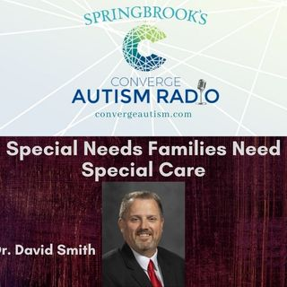 Special Needs Families Need Special Care
