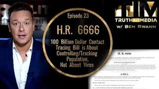 H.R. 6666 $100 Billion Dollar Contact Tracing Bill About Controlling Tracking Population
