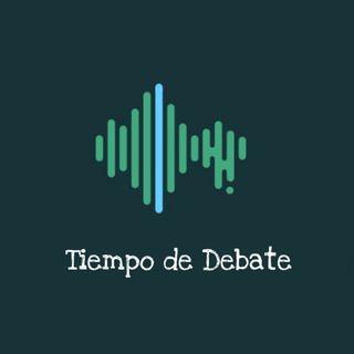 Tiempo de debate