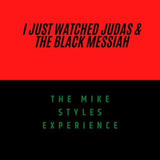 I Just Watched Judas & The Black Messiah