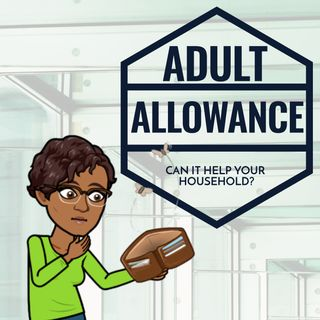 Can an Adult Allowance Help Your Household Budget