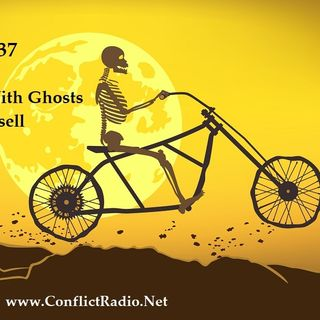 Episode 137  Riding with Ghosts & Angels with John Russell