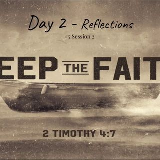 1 January 2019 - (#5 Session 2) Day 2 - Reflections
