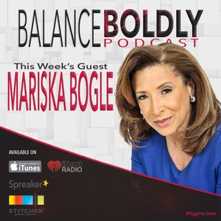 Living Bravely and Authentically with Mariska Bogle