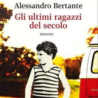"""Alessandro Bertante """"Gli ultimi ragazzi del secolo"""""""