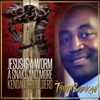 Biblical Prophecies | Jesus Is A Worm A Snake And More | Kendall Shoulders Interview