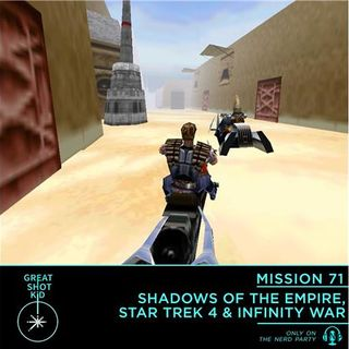 Shadows of the Empire, Star Trek 4 & Infinity War