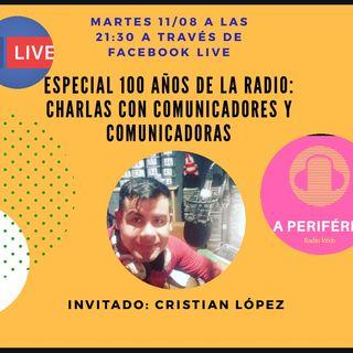 Charla con el Comunicador Cristian López. Historia de la Radio quitilipense. #radio100años