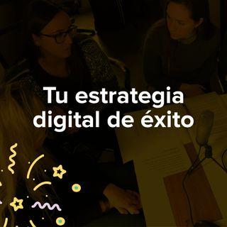 La evolución de nuestra estrategia digital