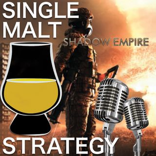 Single Malt Strategy 52: Shadow Empire Interview with Victor Reijkersz