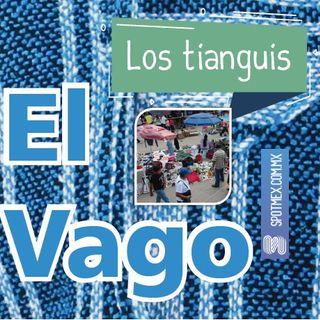 El Vago #29 - Los tianguis