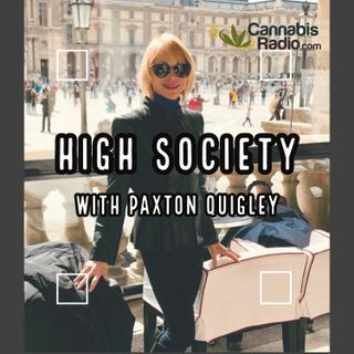 High Society with Paxton Quigley