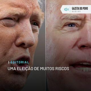 Editorial: Uma eleição de muitos riscos