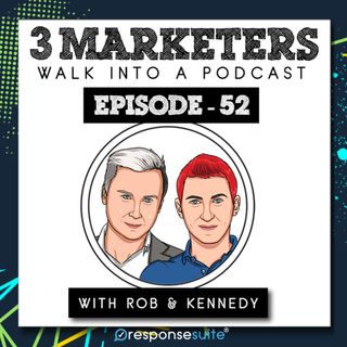 052: Our Podcast Strategy Revealed  [Rob & Kennedy]