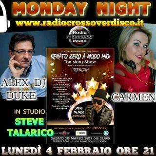 MONDAY NIGHT con Alexdj Duke e Carmen_ ospite Steve Talarico