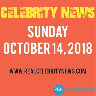 Celebrity News for Sunday 10/14/2018