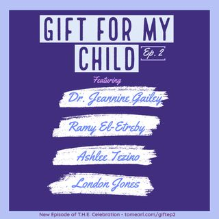 Gifts for My Child Episode 2