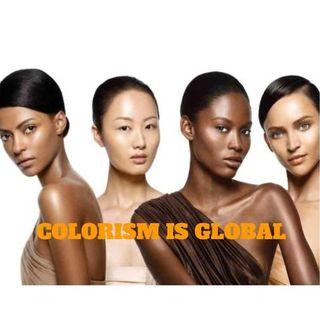 21Mil&Rising Meets #BLKGRLMAGIC :  Colorism is Global