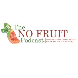 "NoFruitPodcast ""Washing Feet"""