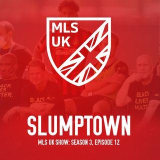 S3 Episode 12: Slumptown