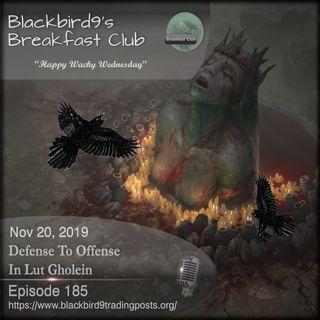 Defense To Offense In Lut Gholein - Blackbird9 Podcast