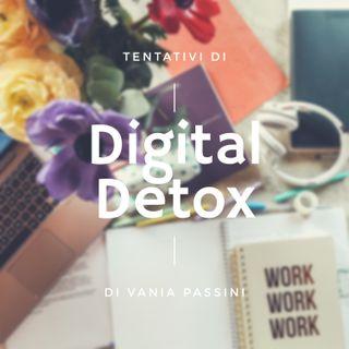 Tentativi di Digital Detox - seconda settimana