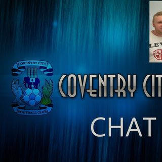 COVENTRY CITY CHAT Episode 4 with Tony & Leigh