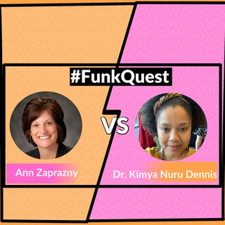 FunkQuest - Season 2 - Round 2 - Episode 20 - Ann Zaprazny v Kimya Nuru Dennis