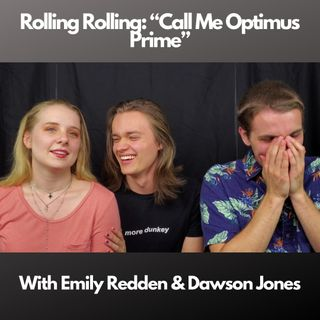 Ep. 9 - Call Me Optimus Prime